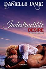 Indestructible Desire (The Savannah Series Book 3)