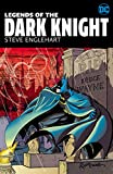 : Legends of the Dark Knight: Steve Englehart