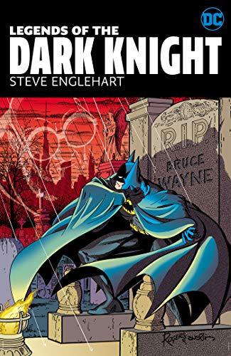 Legends of the Dark Knight: Steve Englehart
