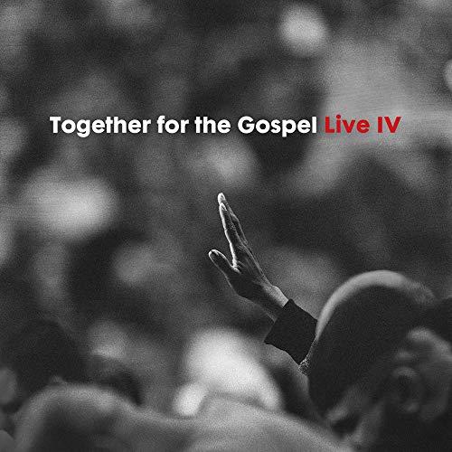 (Together for the Gospel IV [Live] )