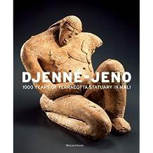 Djenné-Jeno: 1000 Years of Terracotta Statuary in Mali