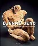 Djenné-Jeno: 1000 Years of Terracotta Statuary in Mali (Mercatorfonds)