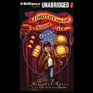 Timothy and the Dragon's Gate Audiobook