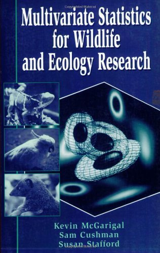 By Kevin McGarigal - Multivariate Statistics for Wildlife and Ecology Research: 1st (first) Edition