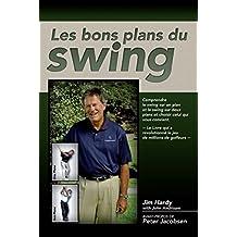 Les bons plans de swing (French Edition)