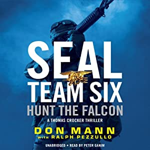 SEAL Team Six: Hunt the Falcon Audiobook