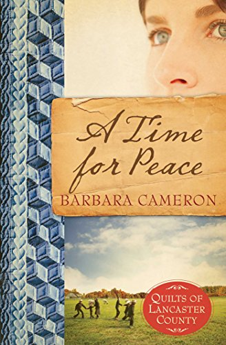 A Time for Peace (Quilts of Lancaster County Book 3)
