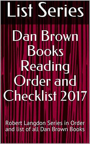 Dan Brown Books Reading Order and Checklist 2017: Robert Langdon Series in Order and list of all Dan Brown Books