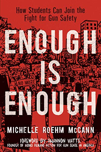 Enough Is Enough: How Students Can Join the Fight for Gun Safety