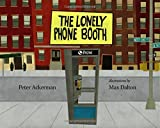 img - for The Lonely Phonebooth book / textbook / text book