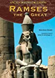 Ramses the Great, Silvia Anne Sheafer, 0791096378