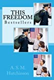 This Freedom: Best Seller