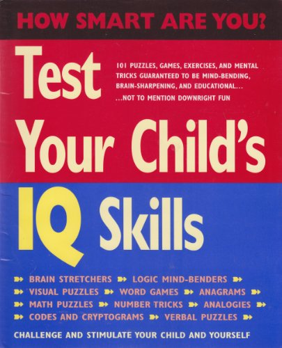 Test Your Child's IQ Skills (How Smart Are You?)