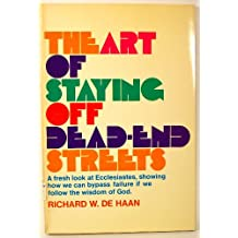 The Art of Staying Off Dead-End Streets