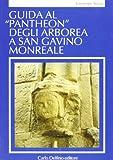 Guida al Pantheon degli Arborea a san Gavino Monreale