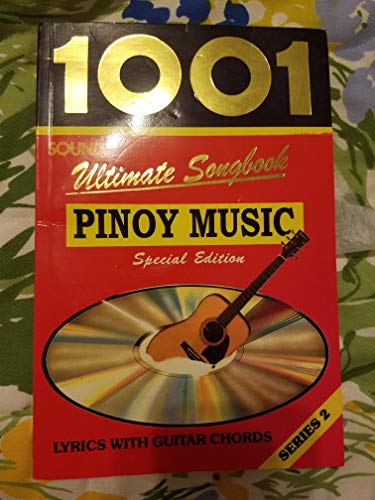 (1001 Ultimate Songbook: Pinoy Music Special Edition Lyrics with Guitar Chords Series 2)