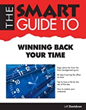 The Smart Guide to Winning Back Your Time (Smart Guides)