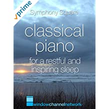 Classical Piano for a Restful Night's Sleep