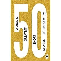 50 WorldS Greatest Short Stories