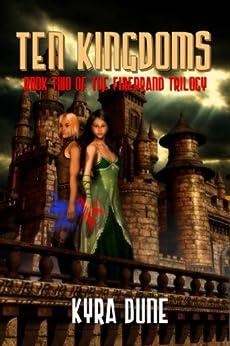 Ten Kingdoms by [Kyra Dune]