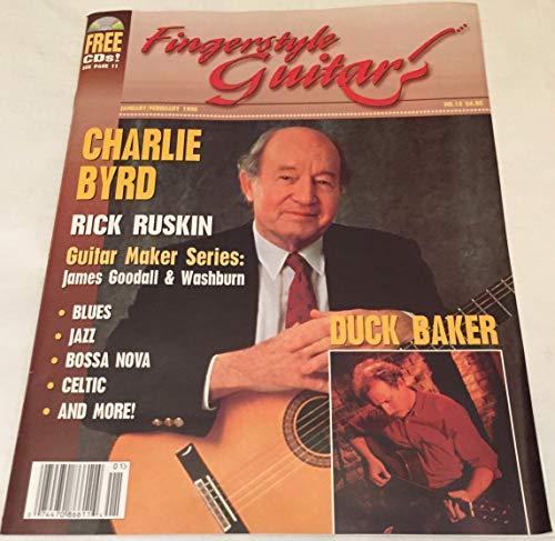 Fingerstyle Guitar (January/February 1996) Charlie Byrd; Rick Ruskin; Guitar Maker Series: James Goodall & - Fingerstyle Magazine Guitar
