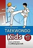 Taekwondo Kids: From White Belt to Yellow/Green Belt