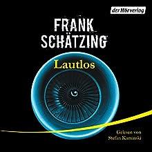 Lautlos Hörbuch von Frank Schätzing Gesprochen von: Stefan Kaminski