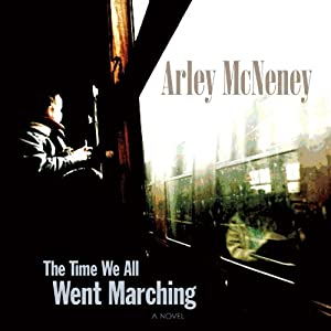 The Time We All Went Marching Audiobook