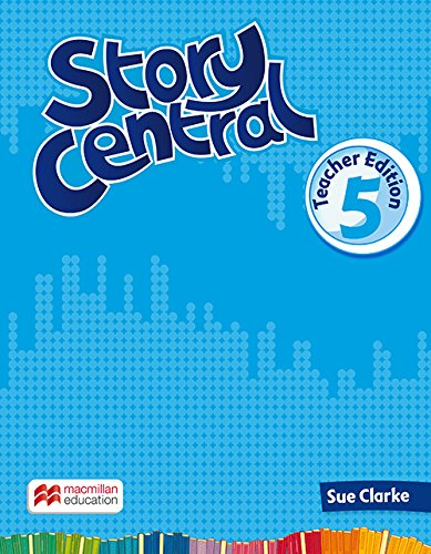 Story Central Level 5 Teacher Edition Pack ebook