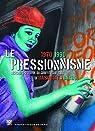 Le pressionnisme, les chefs-d'oeuvre du graffiti sur toile de Basquiat à Bando 1970-1990 par Restellini