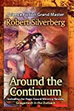 Around the Continuum, Robert Silverberg, 1610130944