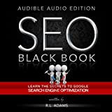 SEO Black Book: A Guide to the Search Engine Optimization Industry's Secrets: The SEO Series, Volume 1