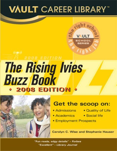 Vault Rising Ivies Buzz Book (Vault Career Library)