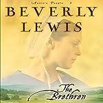 The Brethren: Annie's People Series, Book 3 | Beverly Lewis