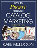 img - for How to Profit Through Catalog Marketing (NTC Business Books) by Katie Muldoon (1995-11-24) book / textbook / text book