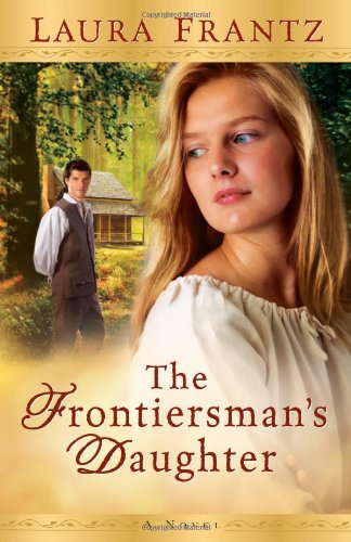 Frontiersman's Daughter, The: A Novel pdf