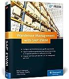 SAP EWM (SAP Extended Warehouse Management): Functionality and Technical Configuration (SAP PRESS)