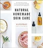 Natural Homemade Skin Care: 60