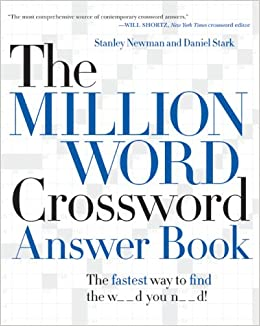 The Million Word Crossword Answer Book Newman Stanley Stark Daniel Amazon Com Books