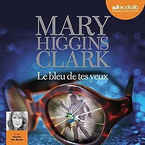 Le bleu de tes yeux | Livre audio