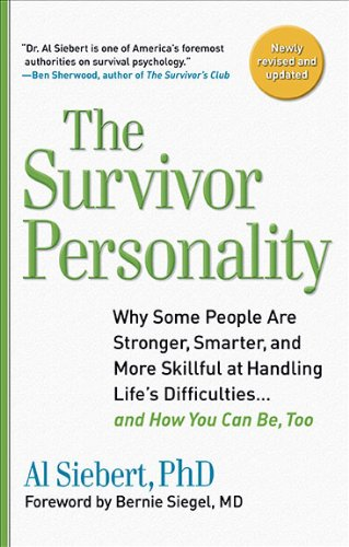 Survivor Personality: Why Some People Are Stronger, Smarter, and More Skillful at Handling Life's Difficulties...and How You Can Be, Too pdf