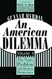Image of An American Dilemma: The Negro Problem and Modern Democracy, Volume 2 (Black & African-American Studies)