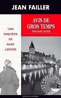 Une enquête de Mary Lester 44 : Avis de gros temps pour Mary Lester, Failler, Jean