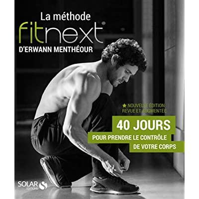 La methode fitnext d'Arwann Mentheour