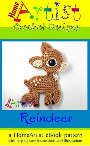 Crochet Pattern: Reindeer Applique Homeartist Design