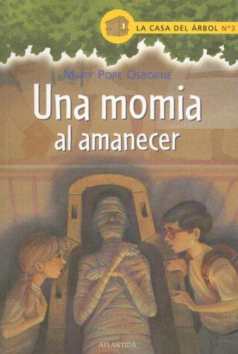 Una Momia Al Amanecer / Mummies in the Morning (Magic Tree House, Band 3)