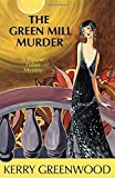 The Green Mill Murder: A Phryne Fisher Mystery by Kerry Greenwood (2007-04-01)