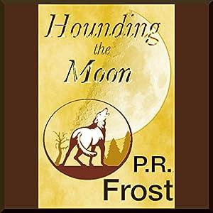 Hounding the Moon Audiobook