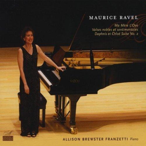 Maurice Ravel Ma Mere L'Oye, Valses nobles et sentimentales, Daphnis et Chloe Suite No. 2 by Amapola Records