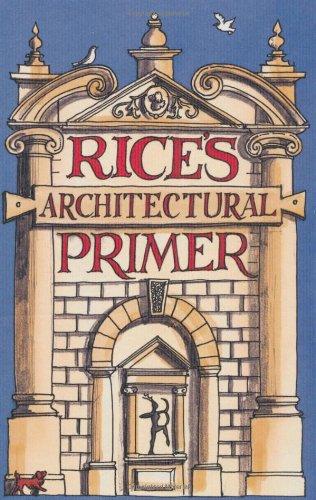 Rice's Architectural Primer - Primer Design Architectural